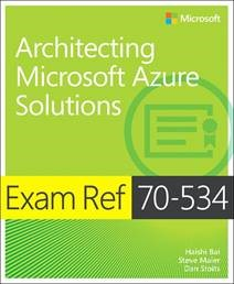 70-534 Architecting Microsoft Azure Solutions